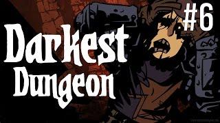 Darkest Dungeon - Episode 6 - Cursed