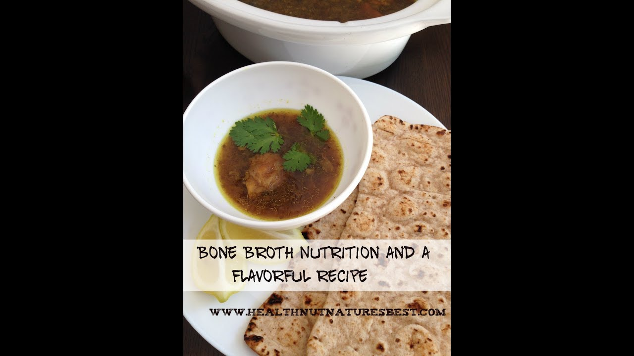 Bone broth nutrition facts and a flavorful bone broth recipe youtube bone broth nutrition facts and a flavorful bone broth recipe forumfinder Choice Image