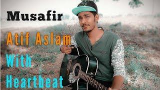 Musafir | Atif Aslam | Sweetiee weds NRI | Akash Akki Pandey | Heartbeat