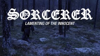 Sorcerer - Lamenting of The Innocent (OFFICIAL VIDEO)