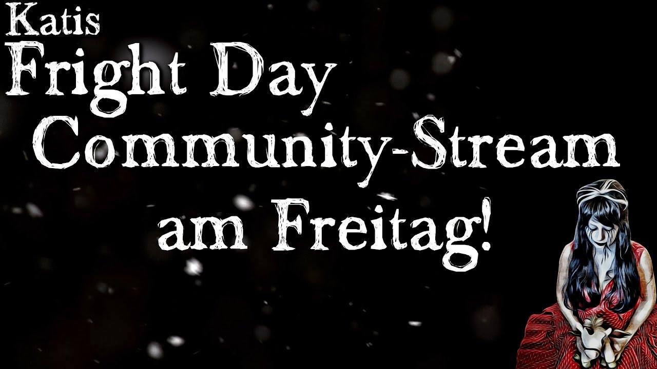 Achtung, Achtung! Community-Stream am Freitag! (Katis ...