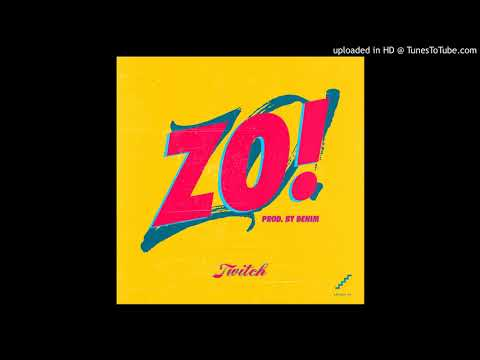 Twitch - Zo! (Prod. by Denim)