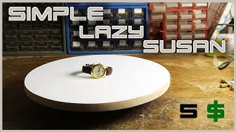"""Make A Simple Rotating Table """"Lazy Susan"""""""