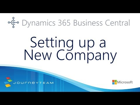 Setting Up a New Company: Microsoft Dynamics 365 Business Central