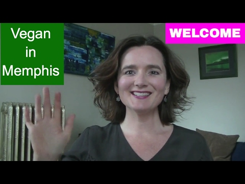 WELCOME to My Channel: Vegan in Memphis