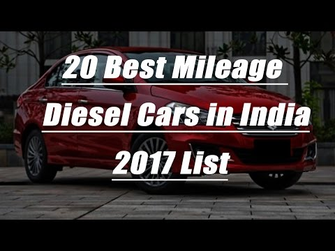 20 Best Mileage Diesel Cars in India 2017 l Complete List With Milage l Price l Power