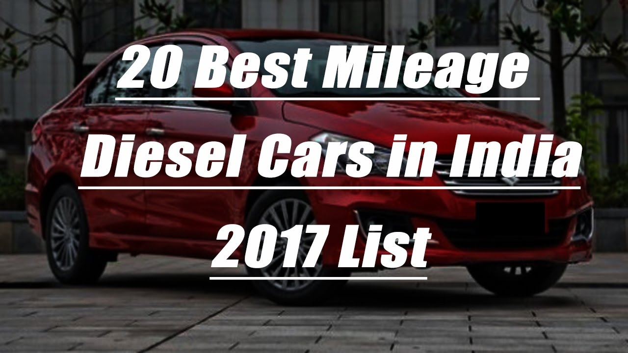 20 Best Mileage Diesel Cars in India 2017 l Complete List With ...