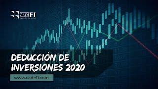 Cadefi - Deducción de Inversiones 2020 - 29 Julio 2020