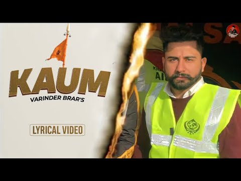 Download Kaum : Varinder Brar (Full Song) Sehaj Music | New Punjabi Songs 2021 | Latest Punjabi Songs 2021