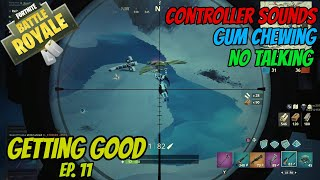 ASMR Gaming: Fortnite   No Talking, Gum Chewing, Controller Sounds - Getting Good Ep 11!