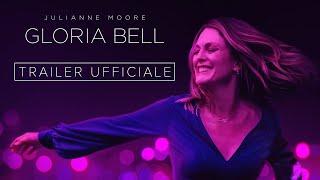 GLORIA BELL - Trailer Italiano Ufficiale