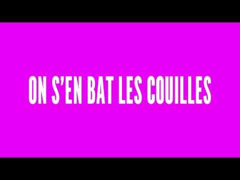 On S'en Bat Les Couilles