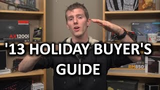 Gaming Pc Buyer's Guide - Holiday Season 2013