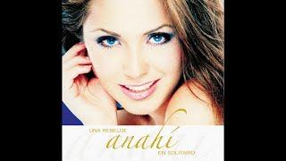 Anahí - Una Rebelde En Solitario (CD Completo)