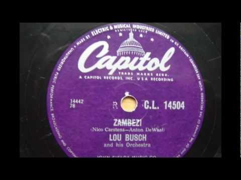 Lou Busch and his Orchestra ' Zambezi' 78 RPM