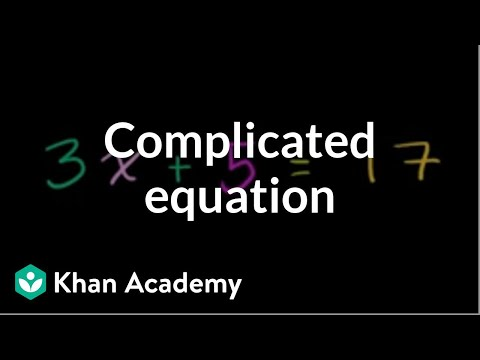 Solving a more complicated equation | Linear equations | Algebra I | Khan Academy