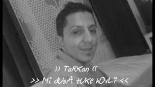 )) TarKan (( Mi DuSA tUke bUt KovLi - new song 2o10 by Di KAPRIO francija