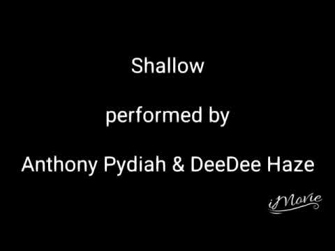 Shallow Cover Performed By Anthony Pydiah And DeeDee Haze