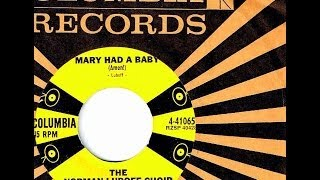 Norman Luboff Choir - MARY HAD A BABY (Amen!) (Christmas)  (1957)