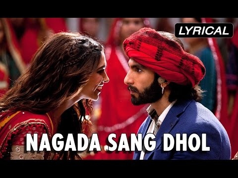 Nagada Sang Dhol | Full Song With Lyrics | Goliyon Ki Rasleela Ram-leela