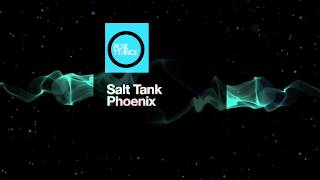 Salt Tank - Phoenix ( Voices From The Fire Mix) [Pure Trance Recordings]