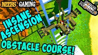 Scrap Mechanic - Insane Ascension Obstacle Course!