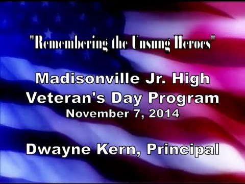 Madisonville Junior High School- Veterans Day Program