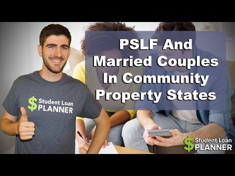 pslf-tax-implications-for-married-couples-in-community-property-states- -student-loan-planner