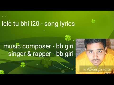 Lele i20 song lyrics | raita films | i20 song | Hyundai car |