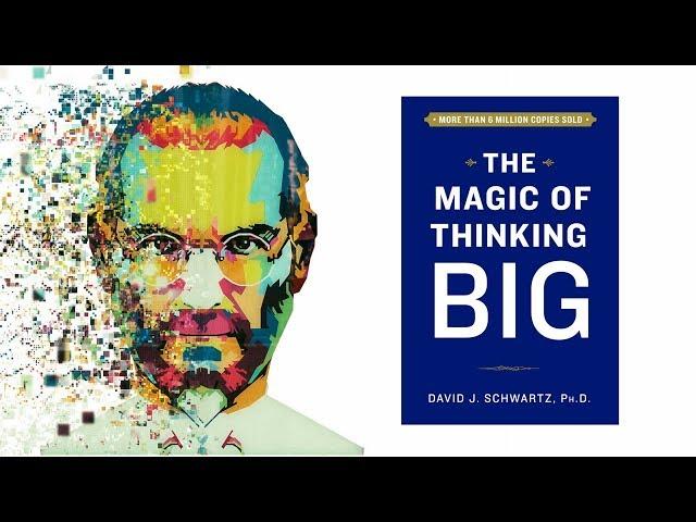 لا تكن صغيرا - ملخص كتاب : سحر التفكير بصورة أكبر