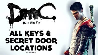 DmC: Devil May Cry - All Keys and Secret Doors Locations Video Guide