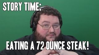 Story Time: Eating a 72 Oz. Steak