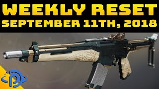 Weekly Reset Guide - September 11th, 2018