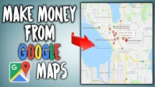 How To Make Money On Google Maps