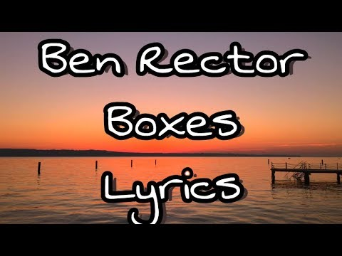 Ben Rector - Boxes lyrics (lyric video)