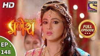 Vighnaharta Ganesh -  Ep 148 -  Full Episode -  19th  March, 2018