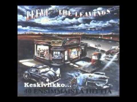 Leevi and the Leavings itkisitkö onnesta