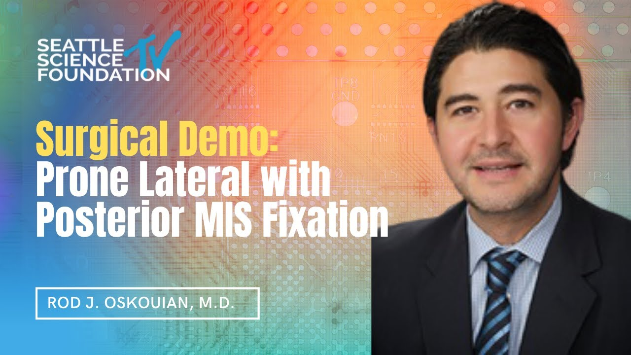 Download Surgical Demo: Prone Lateral with Posterior MIS fixation - Rod J. Oskouian, Jr, MD