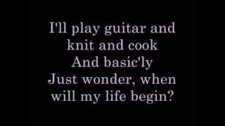When Will My Life Begin lyrics