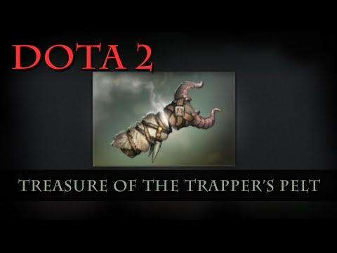Dota 2 - Treasure of the Trapper's Pelt
