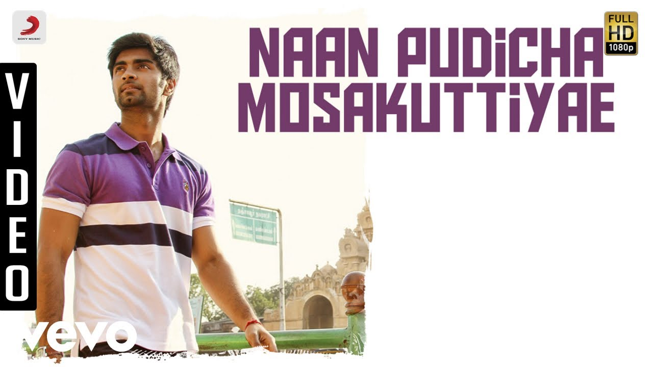Download Eetti - Naan Pudicha Mosakuttiyae VIdeo   Adharvaa, Sri Divya   G.V. Prakash Kumar