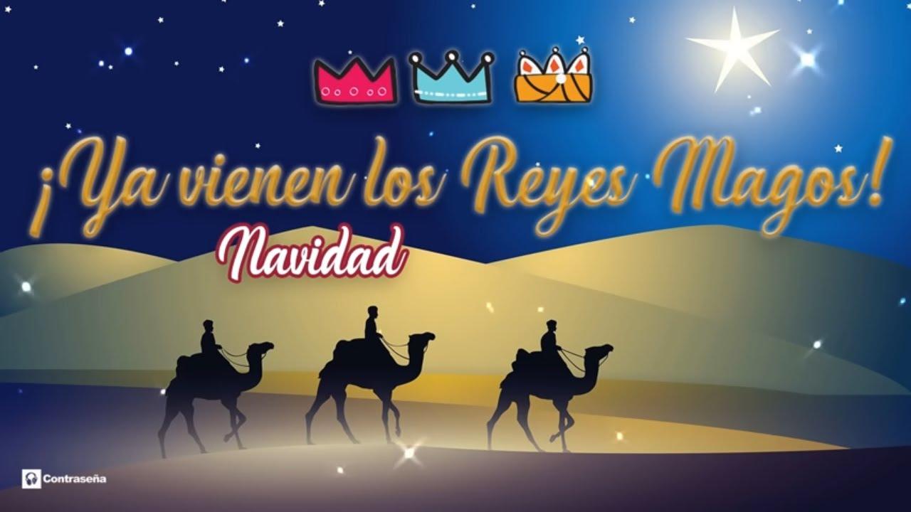 Dias De Reyes Magos Descargar reyes magos de oriente, villancicos navidad 2019 con letra ¡ya viene los  reyes magos! belén, regalos