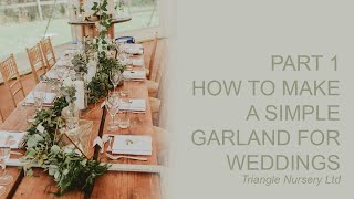 How To Make A Simple Garland For Wedding Or Events - Part 1