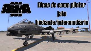 ArmA 3 | Dicas de como pilotar jato - Iniciante/Intermediário