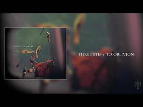 Mock The Mankind - Three Steps To Oblivion