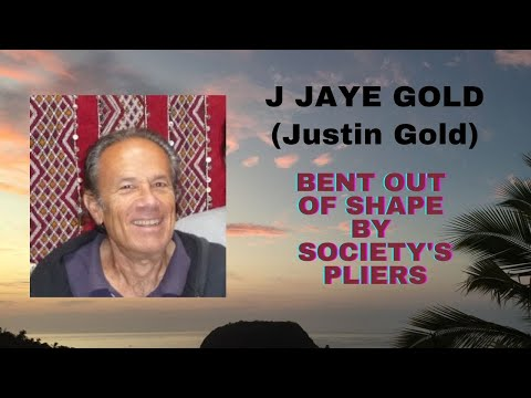 Teacher J Jaye Gold: BENT OUT OF SHAPE BY SOCIETY'S PLIERS