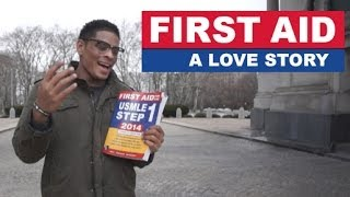 First Aid: A Love Story (a SUNY Downstate Short Film)