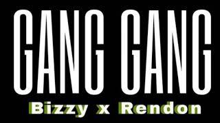 TooBizzy X Rendon - Gang Gang (prod. Yung Pear)
