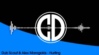 Dub Scout & Alex Maragakis - Hurting [Free Download]