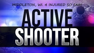 ACTIVE SHOOTER Middleton, WI.! 1850 Deming Way Paradigm Office